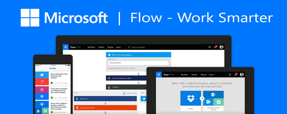Microsoft Flow – Work Smarter, not Harder with Automation