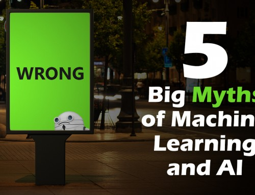 5 Big Myths of Machine Learning and AI