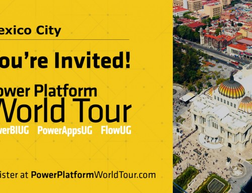 Come Visit Us – Power Platform World Tour Ciudad de México, México