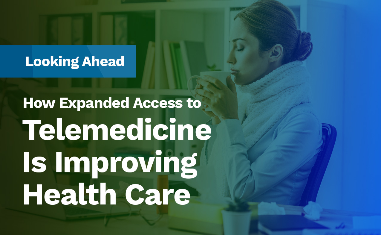 Telemedicine is Improving Health Care