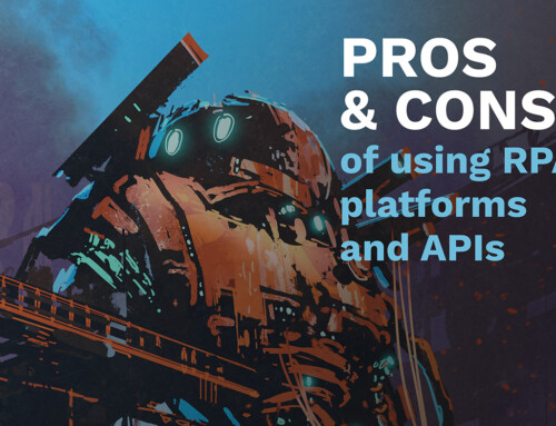 Pros/Cons of using RPA platforms and APIs