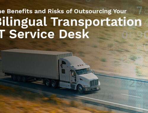 Exploring the Benefits and Risks of Outsourcing Your Bilingual Transportation IT Service Desk