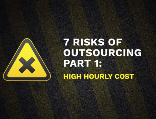 7 Risks Of Outsourcing Part 1: High Hourly Cost