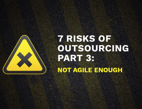 7 Risks Of Outsourcing Part 3: Not Agile Enough