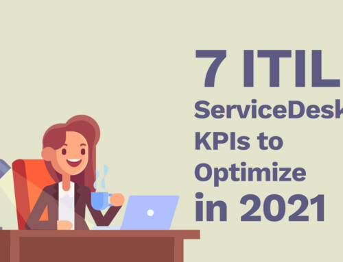 7 ITIL Service Desk KPIs to Optimize in 2021