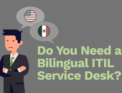 Do You Need a Bilingual ITIL Service Desk? 6 Questions to Ask Your Team