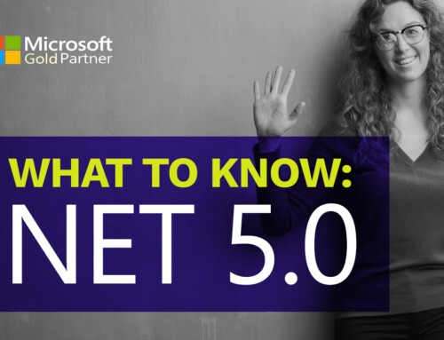 Preparing for the Microsoft Rollout of .NET 5.0: What to Know